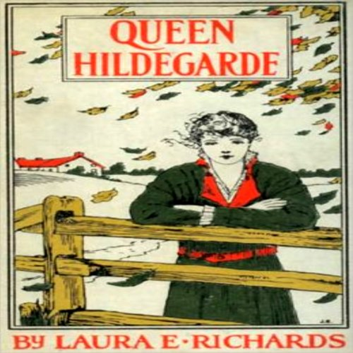Queen Hildegarde: A Story For Girls cover art