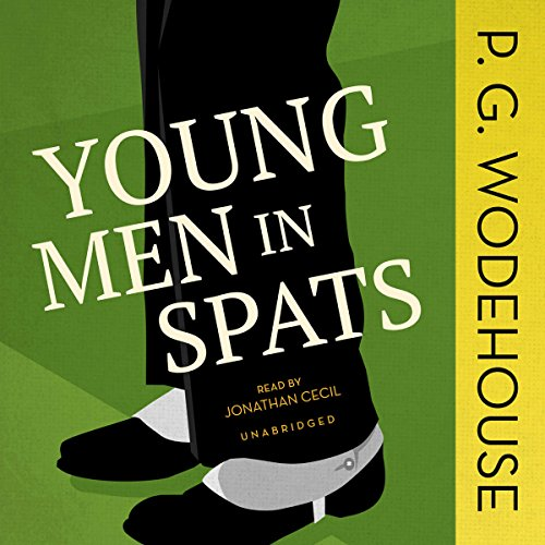 Young Men in Spats audiobook cover art