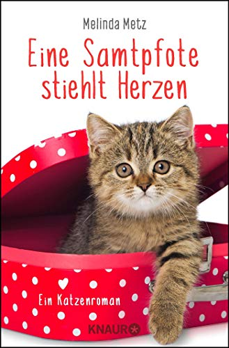 Eine Samtpfote stiehlt Herzen: Ein Katzenroman (Die Samtpfoten-Serie, Band 2)