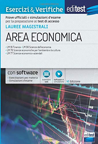 Lauree Magistrali Area Economica: Esercizi & Verifiche per Lauree Magistrali di Area economica