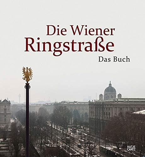 Die Wiener Ringstraße: Das Buch