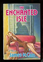 The Enchanted Isle 0445402490 Book Cover