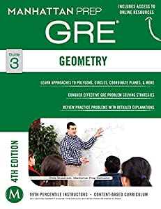 GRE Geometry (Manhattan Prep GRE Strategy Guides Book 3)