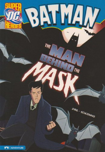 Download The Man Behind the Mask (DC Super Heroes. Batman) 1434217302