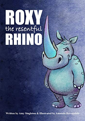 Roxy the Resentful Rhino (African Animals Emotional Health Book 2) (English Edition)