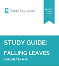 Study Guide: Falling Leaves by Adeline Yen Mah (SuperSummary)