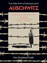 Best auschwitz true tales from a grotesque land Reviews