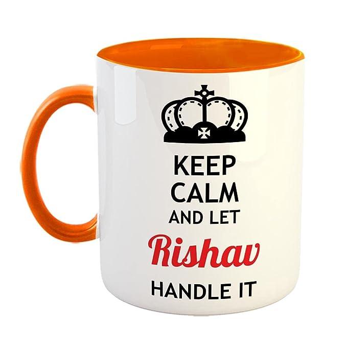 FurnishFantasy Keep Calm and Let Rishav Handle It Ceramic Coffee Mug