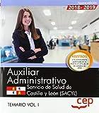Auxiliar Administrativo. Servicio de Salud de Castilla y León (SACYL). Temario Vol. I.: 1