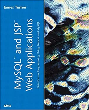 MySQL and JSP Web Applications: Data-Driven Programming Using Tomcat and MySQL