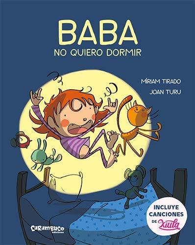 Baba, No Quiero Dormir: 6 (Calita)