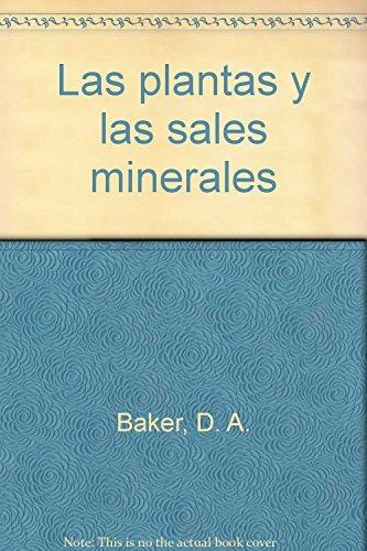 44. LAS PLANTAS Y LAS SALES MINERALES: PLANTS+MINERAL SALTS (CUADERNOS DE BIOLOGIA)