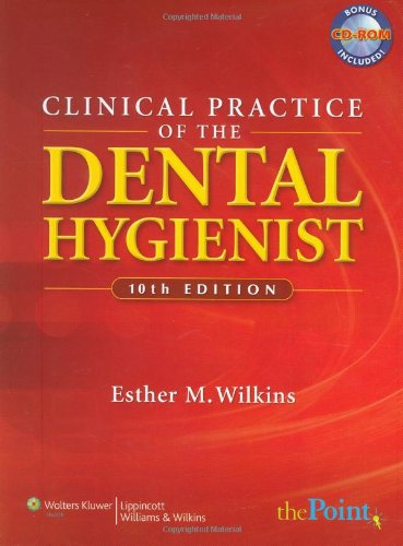 Clinical Practice of the Dental Hygienist (Point (Lippincott Williams & Wilkins))