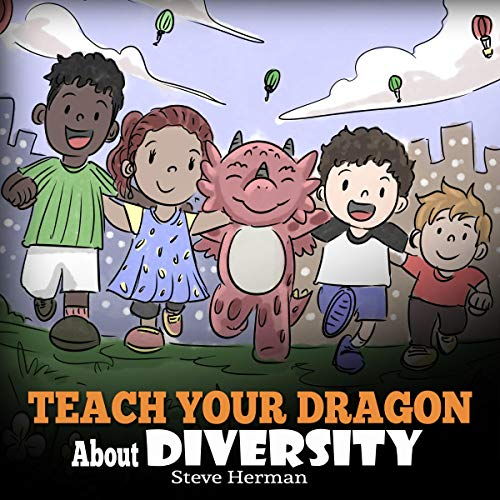 Teach Your Dragon About Diversity: Train Your Dragon to Respect Diversity audiobook cover art