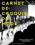 Carnet de croquis de mode | 100 Silhouettes féminines prêtes à dessiner: Pour les stylistes et les étudiants | 17 positions de mannequins différentes