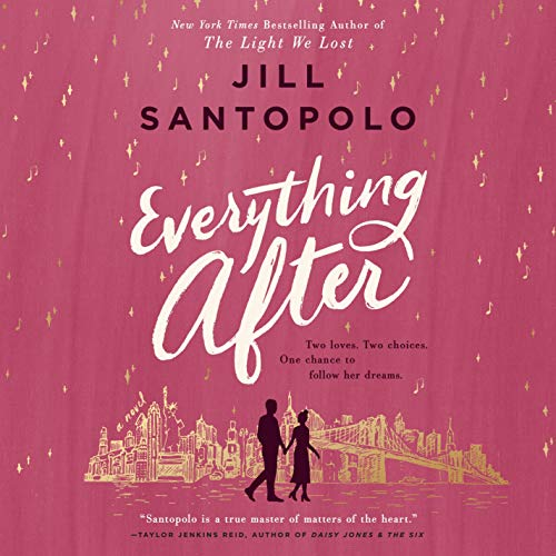 Everything After Audiobook By Jill Santopolo cover art