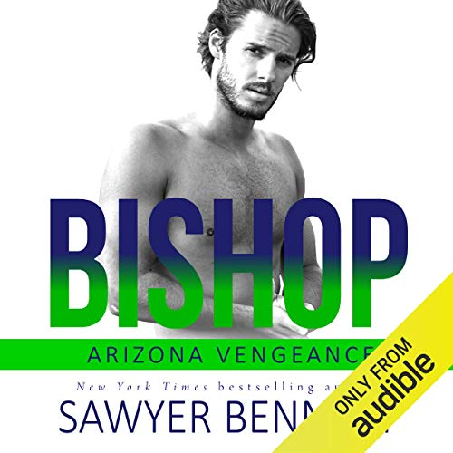 Bishop: Arizona Vengeance, Book 1