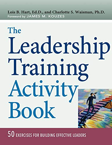 The Leadership Training Activity Book: 50 Exercises for Building Effective Leaders