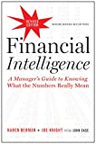 Real Estate Investing Books! - Financial Intelligence, Revised Edition (A Manager's Guide to Knowing What the Numbers Really Mean)