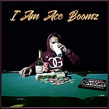 I Am Ace Boomz