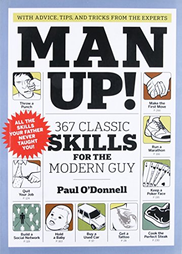 Image of the Man Up!: 367 Classic Skills for the Modern Guy