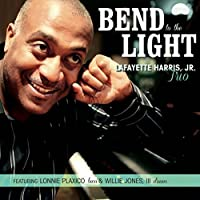 Bend to the Light by Lafayette Jr Harris (2015-05-03)