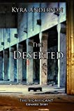 The Deserted: The Significant Expanded Story (English Edition)