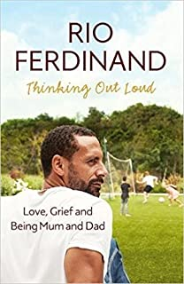[By Rio Ferdinand] Thinking Out Loud: Love, Grief and Being Mum and Dad (Hardcover)【2017】by Rio Ferdinand (Author) [1869]