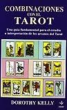 Combinaciones De Las Cartas Del Tarot (Tabla de Esmeralda)