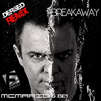 Breakaway (Dersed Remix)