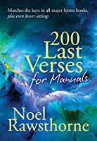 200 Last Verses for Manuals (Rev. 2015)