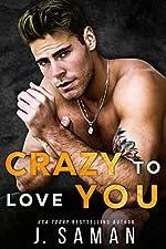 Crazy to Love You: Forbidden Rockstar Romance (Wild Love Book 3)