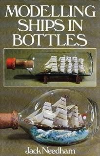 Modelling Ships in Bottles Hardcover February 18, 1985