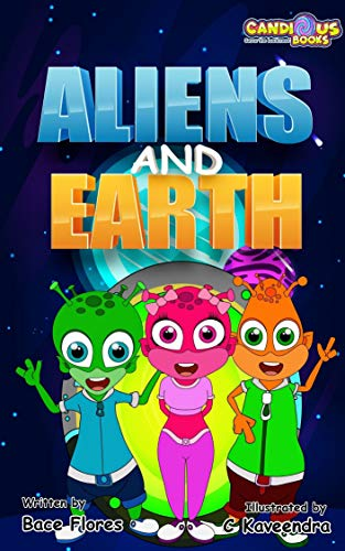 Aliens and Earth (English Edition)