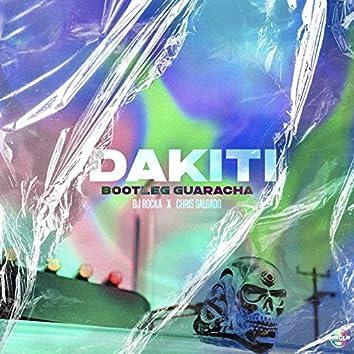 Dakiti (Bootleg Guaracha)