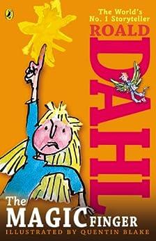The Magic Finger by [Roald Dahl, Quentin Blake]
