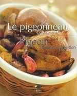 Le Pigeonneau - Cuisine du terroir de Stephan Lagorce
