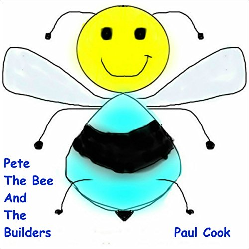 Pete the Bee and the Builders audiobook cover art