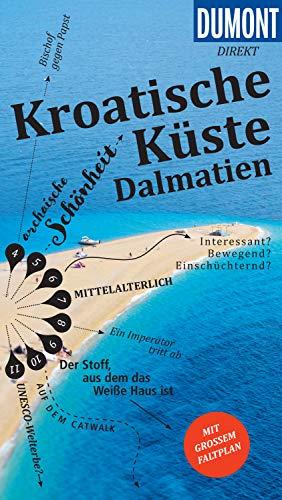 DuMont direkt Reiseführer Kroatische Küste, Dalmatien (DuMont Direkt E-Book)