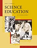 National Science Education Standards: Observe, Interact, Change, Learn