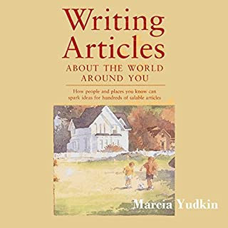 Writing Articles About the World Around You audiobook cover art