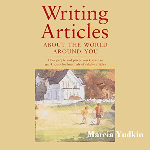 Writing Articles About the World Around You cover art