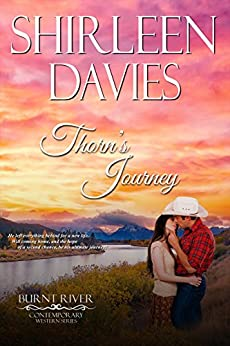 Thorn's Journey (Burnt River Contemporary Western Romance Book 2) by [Shirleen Davies, Burnt River]