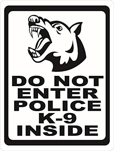 NDTS Do Not Enter Police K-9 Inside Sign Beware of Security Dog Canine Metal Sign Look Vintage Style Metal Sign 8X12 Inch