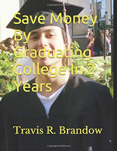 Save Money By Graduating College In 2 Years
