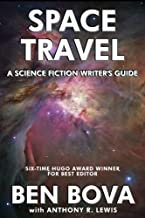 Space Travel - A Science Fiction Writer`s Guide