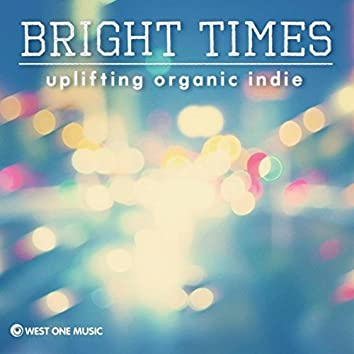 Bright Times (Original Soundtrack)