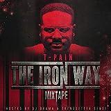 The Iron Way [Explicit]