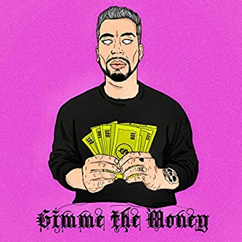 BIG (Give Me the Money)