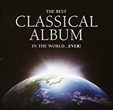 Best Classical Album in the World Ever / Various